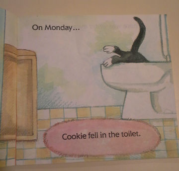Page 1 of Cookie's Week. On Monday...Cookie fell in the toliet.